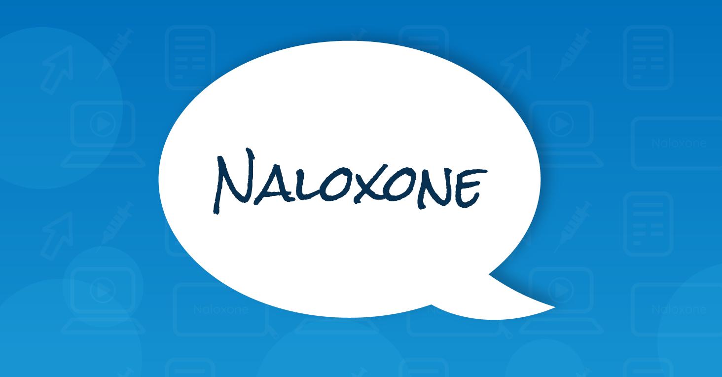 Naloxone speech bubble